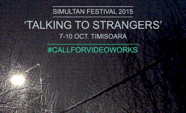 "OPEN CALL: Simultan 2015 ""Talking to Strangers"""